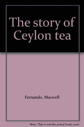- The story of Ceylon tea