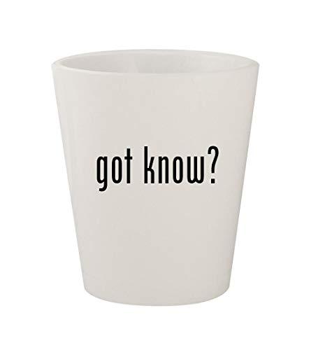 got know? - Ceramic White 1.5oz Shot Glass