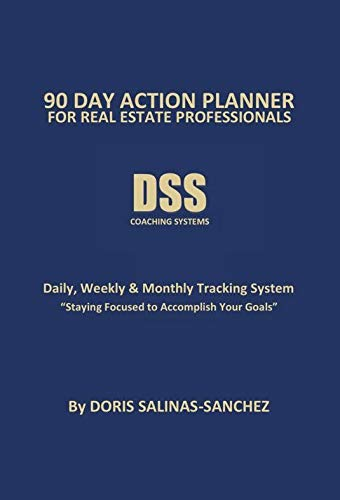 90 DAY ACTION PLANNER FOR REAL ESTATE PROFESSIONALS