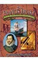 Download Sir Francis Drake: And the Foundation of a World Empire (Explorers of New Worlds) pdf epub