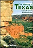 The History of Texas, Calvert, Robert A. and De León, Arnoldo, 0882959263