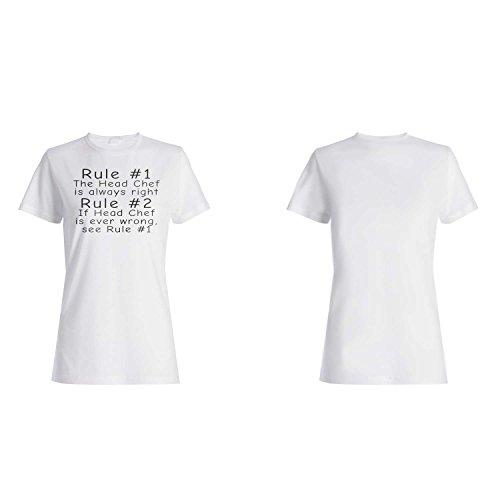 Regla 1 El cocinero principal siempre tiene razón Regla 2 vea la regla 1 Divertido camiseta de las mujeres d33f