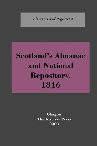 Scotlands Almanac and National Repository, 1846: With a Register for Edinburgh (Almanacs & Registers) Oliver and Boyd