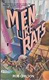 Men Like Rats, Robert Chilson, 0445207639