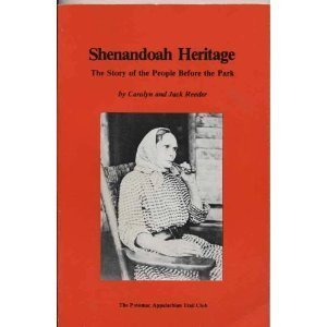 Shenandoah Heritage: The Story of the People Before the Park