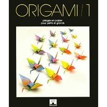 Origami: Pliage en paper pour grands et petits