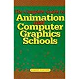 Complete Guide to Animation and Computer Graphics Schools, Ernest Pintoff, 0823021777