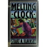 The Melting Clock (A Toby Peters Mystery) by Stuart M. Kaminsky (1991-12-02)