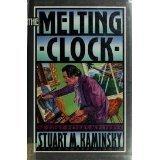 The Melting Clock (A Toby Peters Mystery) by Stuart M. Kaminsky (1991-12-02)