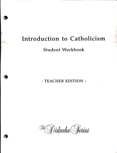 Introduction to Catholicism Teacher's Edition (Didache Series)