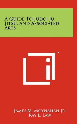 Read Online A Guide To Judo, Ju Jitsu, And Associated Arts ebook