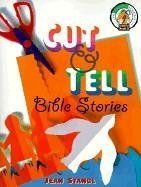 Cut & Tell Bible Stories (CPH Teaching Resource) by Jean Stangl (1998-11-01)