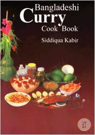 Bangladeshi curry cookbook siddiqua kabir amazon books flip to back flip to front forumfinder Gallery