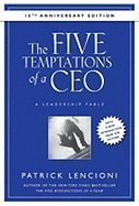 The Five Temptations of a CEO, 10th Anniversary Edition: A Leadership Fable (J-B Lencioni Series) [Deluxe Edition] [Hardcover] pdf