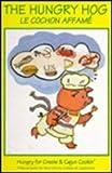 Hungry Hog, Phil D. Mayers, 096356062X