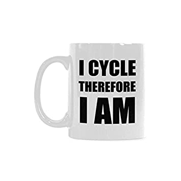 amazing humorous funny saying quotesi cycle therefore i am magical coffee mug