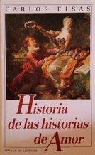 HISTORIA DE LAS HISTORIAS DE AMOR par Fisas