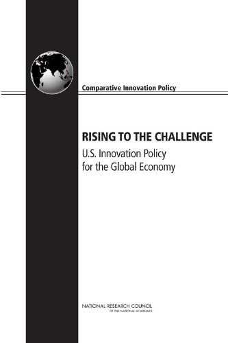 Rising to the Challenge: U.S. Innovation Policy for the Global Economy