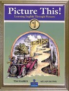 Download Picture This: Teaching English Through Pictures, Book 1, Teacher's Edition pdf