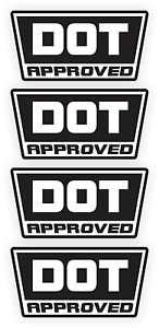 DOT D O T Approved Motorcycle Helmet Stickers Decals Labels / Set of 4 -