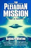 Pleiadian Mission - A Time Of Awareness
