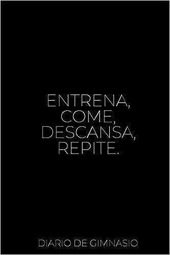 ... tus Entrenamientos | Con Espacio para Cada Ejercicio | Registra tu Evolución (Spanish Edition): Diario de Gimnasio: 9781797622255: Amazon.com: Books