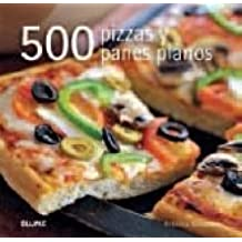 500 Pizzas y panes planos: REBECCA BAUGNEIT: 9788480769372: Amazon.com: Books