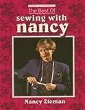 The Best of Sewing with Nancy, Nancy Luedtke Zieman, 084871136X