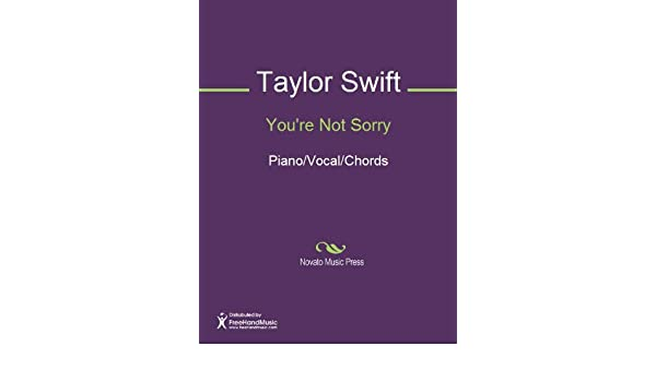 Youre Not Sorry Sheet Music Pianovocalchords Ebook Taylor