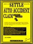 How to Settle Your Own Auto Accident...
