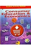 Consumer Education and Economics, Student Activity Manual, Glencoe, 0078767822