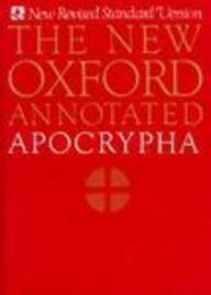 The New Oxford Annotated Apocrypha, New Revised Standard Version (Oxford Annotated Bible Apocrypha)