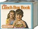 The Lunch Box Book, Anne Gilbar, 0671500694