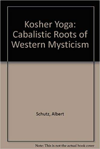 Kosher Yoga: Cabalistic Roots of Western Mysticism: Amazon ...