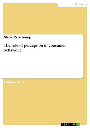 The role of perception in consumer behaviour by [Erlenkamp, Marco]