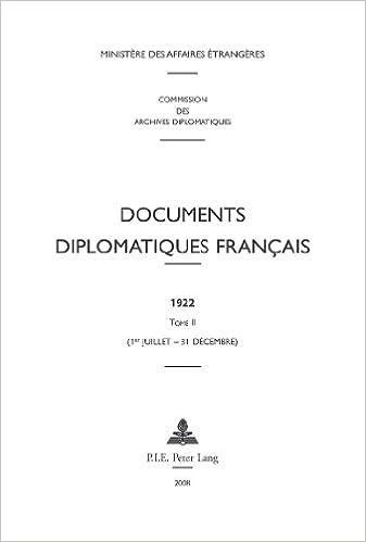 En ligne téléchargement Documents Diplomatiques Francais, 1922: 1er-juillet - 31 Decembre epub, pdf
