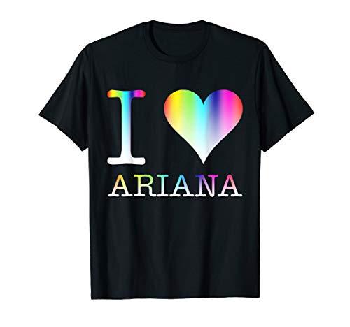 I Love Ariana T-Shirt]()