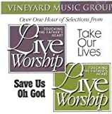 Save Us Oh God / Take Our Lives - Touching the Father's Heart