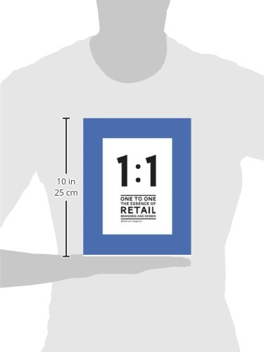 1 to 1 the essence of retail branding and design michel van 1 to 1 the essence of retail branding and design michel van tongeren svt branding design group 9789063692643 amazon books fandeluxe Image collections