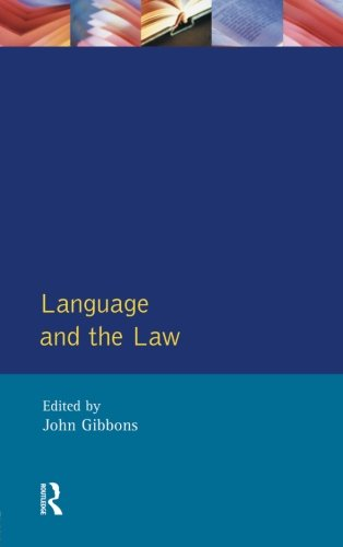 Language and the Law (Language In Social Life) by Routledge