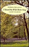 Front cover for the book I Heard the Wild Birds Sing: A Kerry Childhood by Patrick O'Sullivan