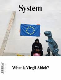 System Magazine Issue  10  Autumn Winter  2017  Who Is Virgil Abloh Cover