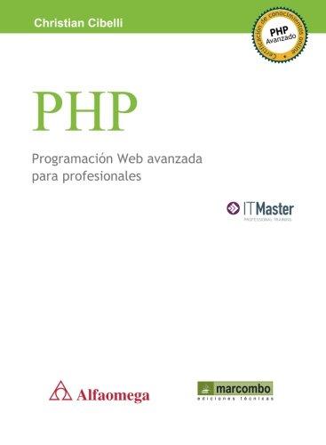PHP Programación Web Avanzada Para Profesionales (Spanish Edition)