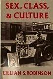 Sex, Class and Culture, Lillian Robinson, 0416012418