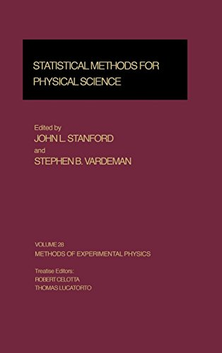 Statistical Methods for Physical Science (Methods of Experimental Physics, Vol. 28) (Experimental Methods in the Physica
