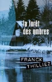 vignette de 'La forêt des ombres (Franck Thilliez)'