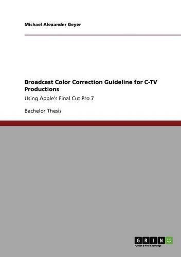 Broadcast Color Correction Guideline for C-TV Productions pdf