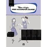 Palmer-Hughes Prep Accordion Course, Book 4A
