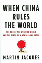 When China Rules the World Publisher: Penguin Press HC, The