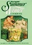 Bon Appetit Summer & Winter Cookbook